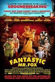 Fantastic Mr. Fox (2009). Love, love, love. It's so lovably quirky and sweet. It just brings me joy!