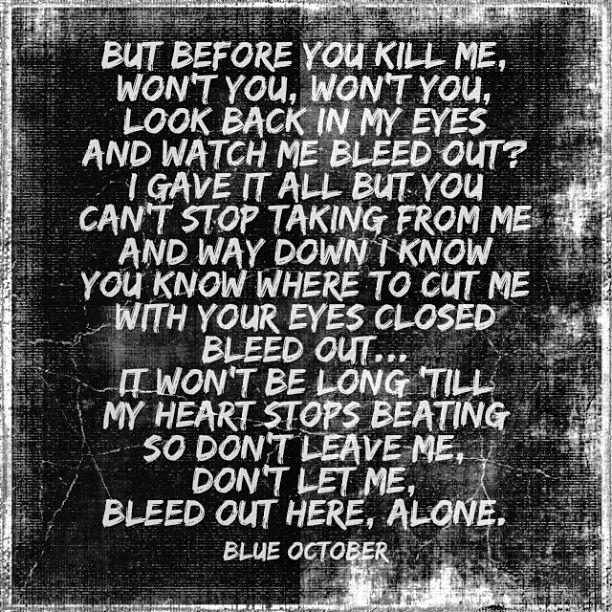 489 best images about blue october on pinterest blue for 18th floor balcony blue october lyrics