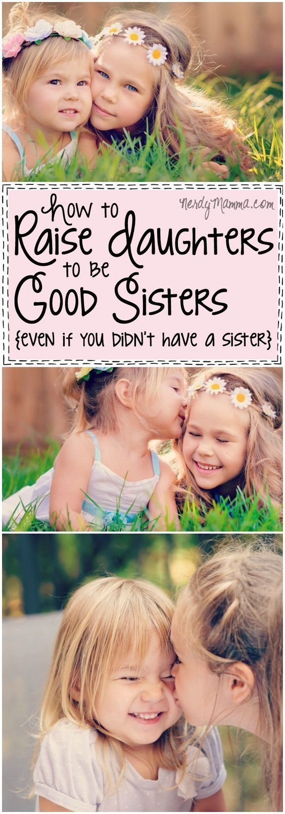 I love this parenting advice on how to raise daughters to be good sisters. I mean--I guess I've been over thinking it. #parentingadvicegirls