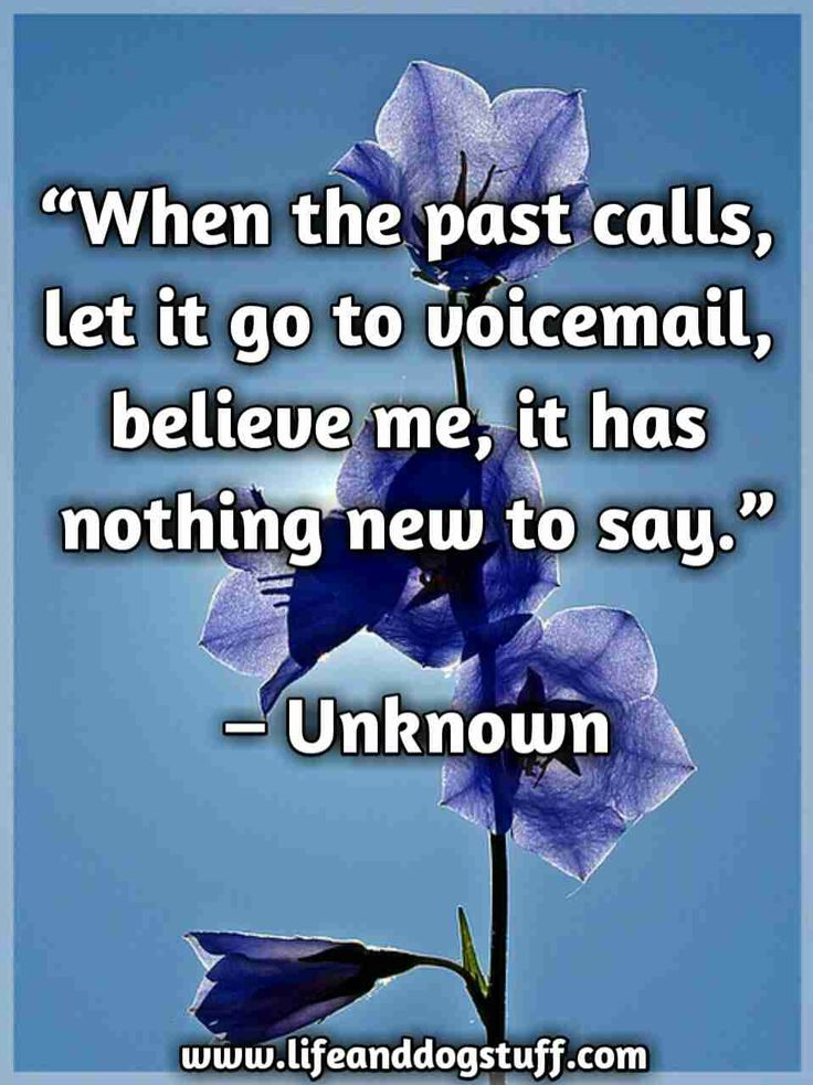 When the past calls quote | Inspirational quotes | Motivational quotes | Best life quotes