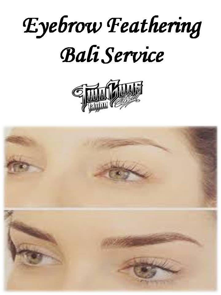 Here at Two guns tattoo, you will meet permanent makeup artists who will shape your eyebrows permanently using pigments. For Eyebrow Feathering Bali Service, visit: http://www.twogunstattoobali.com/cosmetic-tattoo