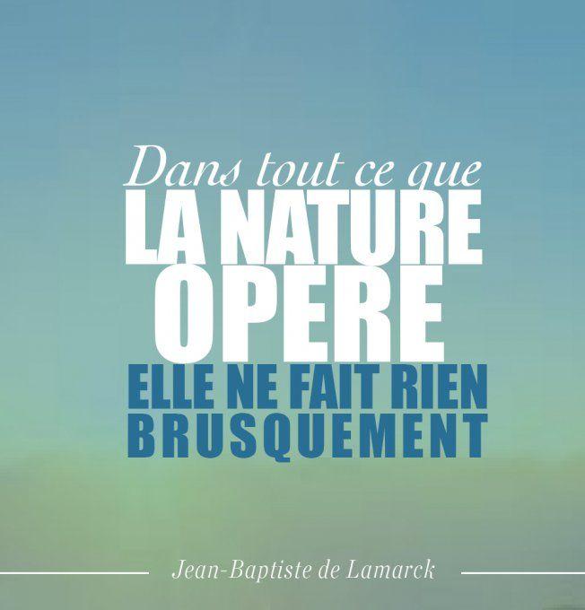 Citation nature : Jean-Baptiste de Lamarck