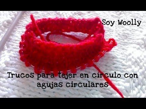 Cómo tejer en círculo con agujas circulares y algunos trucos. Soy Woolly.