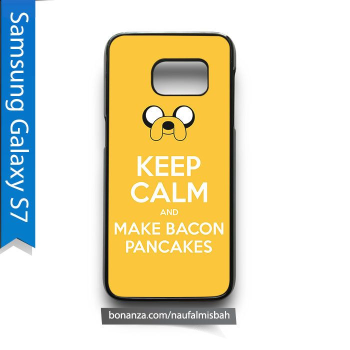 Jake Dog Keep Calm and Make Bacon Pancakes Samsung Galaxy S7 Case Cover
