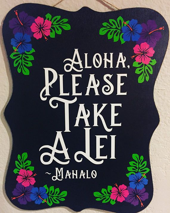 Please Take A Lei- Luau Decorations- Luau Sign- Aloha – Mahalo – moana party- Moana decorations- Hawiian flowers- Lei- Moana birthday party