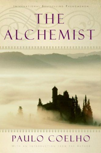 The Alchemist. Check. Read it if you have not!