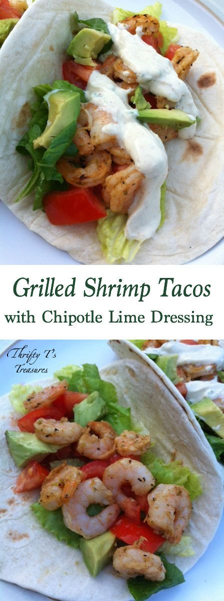 Tacos with Chipotle Lime Dressing | Grilled Shrimp Tacos, Shrimp Tacos ...