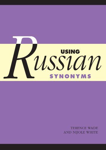 Using Russian Synonyms:   Designed for students who have already developed a basic competence in Russian, this book expands and improves their vocabulary.  It is invaluable as a guide to finding the right word for the context because it provides detailed information on groups of Russian words with related meanings, including examples of usage and English glosses. Two indexes allow users to quickly locate words in Russian or English. The book is an essential reference for students as we...