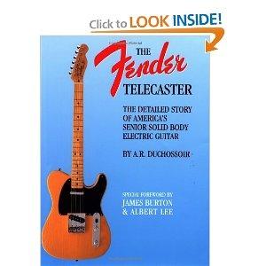 the fender telecaster a r duchossoir 0073999830033 books guitar stuff fender. Black Bedroom Furniture Sets. Home Design Ideas