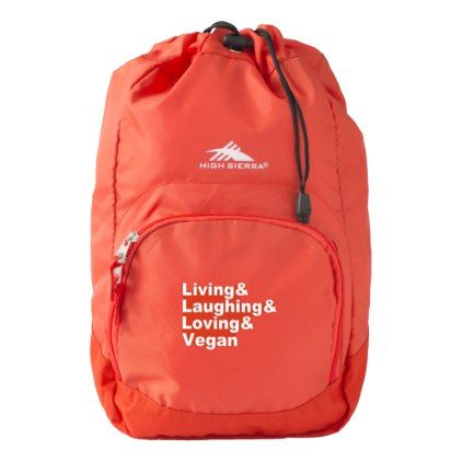 Living and Laughing and Loving and Vegan (wht) High Sierra Backpack - animal gift ideas animals and pets diy customize