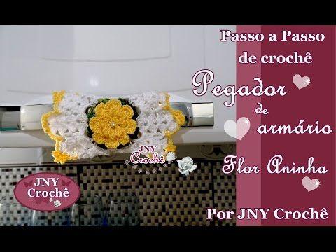 Passo a Passo de Crochê Pegador de Armário e Geladeira Flor Aninha por JNY Crochê - YouTube