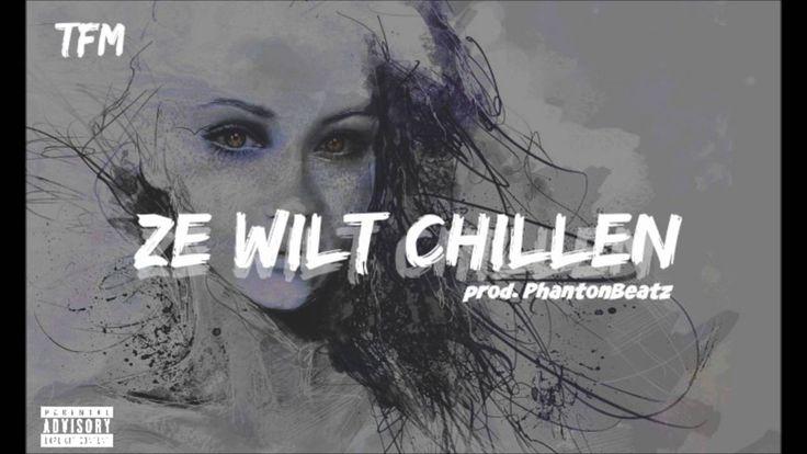 TFM - Ze Wilt Chillen prod.PhantonBeatz - YouTube