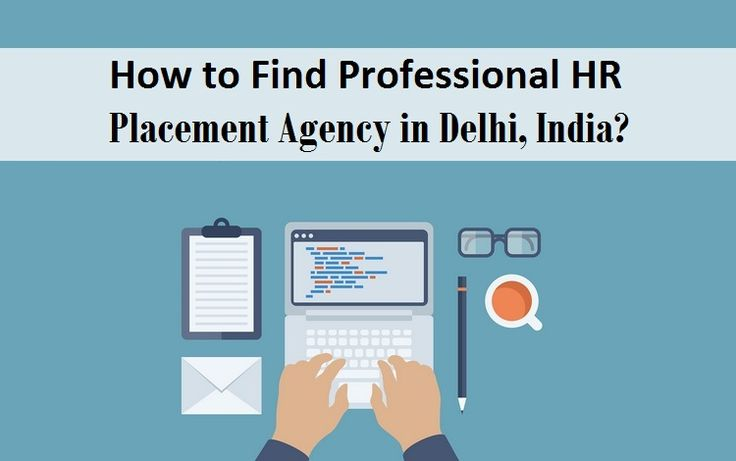 How to Find #Professional HR #Placement Agency in Delhi, #India?