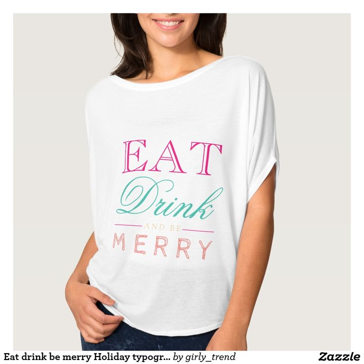 Eat drink be merry Holiday typography T-Shirt