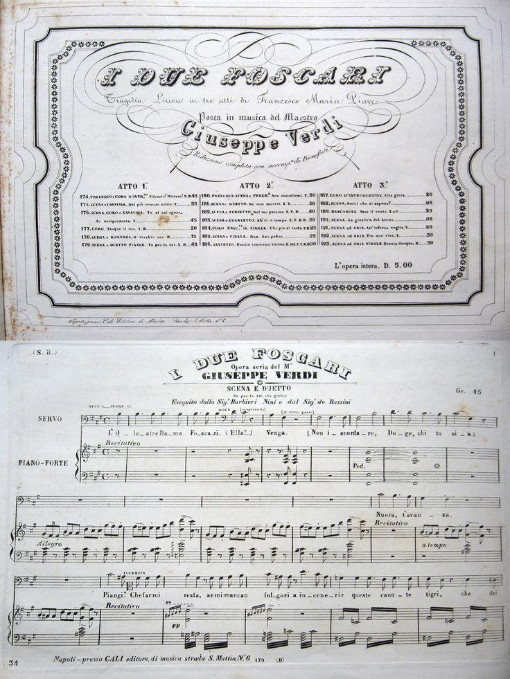 MUSICA OPERA LIRICA SPARTITO SECOLO XIX°.  PIAVE FRANCESCO MARIA (testo) - VERDI GIUSEPPE (musica).  I due Foscari. Tragedia lirica in tre atti. Riduzione completa con accompagnamento di pianoforte. Napoli, Cali (1844 ca.). 4°obl., mz.pl. con oro e monogramma. Pp.(2), 149. Frontespizio calligrafico inc. in rame. Fioriture, lievi aloni e mende d'uso, ma buon esemplare. Rara prima edizione con elenco dei cantanti della prima rappresentazione romana.
