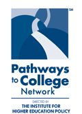 The Pathways to College Network is an alliance of national organizations that advances college opportunity for underserved students by raising public awareness, supporting innovative research, and promoting evidence-based policies and practices across the K-12 and higher education sectors.  --PathwaystoCollege.net