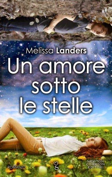 Titolo: Un amore sotto le stelle Autore: Melissa Landers Serie: #1 Alienated…