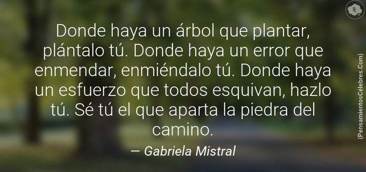 Genial mensaje de #GabrielaMistral =) #FrasesQueMeGustan