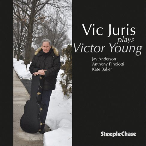 """Steeplechase Records Presents The Vic Juris Trio """"Vic Juris Plays Victor Young"""" CD Release Show Wed. Jan. 18th @ The Jazz Standard 116 E 27th St New York NY 10016(212) 576-2232 Tickets & Info:www.jazzstandard.com Sets 7:30 & 9:30 pm Vic Juris Guitar Jay Anderson Bass Adam Nussbaum on drums Special Guest Kate Bakervoice Theres hardly a musical context in which the gifted guitarist Vic Juris hasnotworked since beginning his professional career nearly a halfcentury ago. Hes been half of a…"""