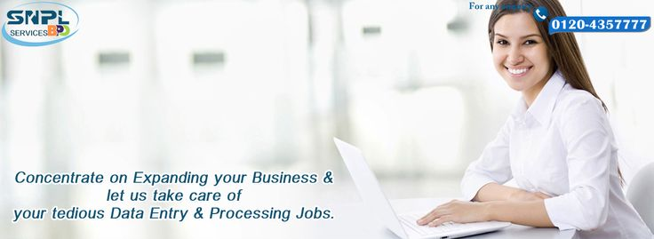 Concentrate on Expanding your business & let us take care of your tedious data entry & processing Jobs...