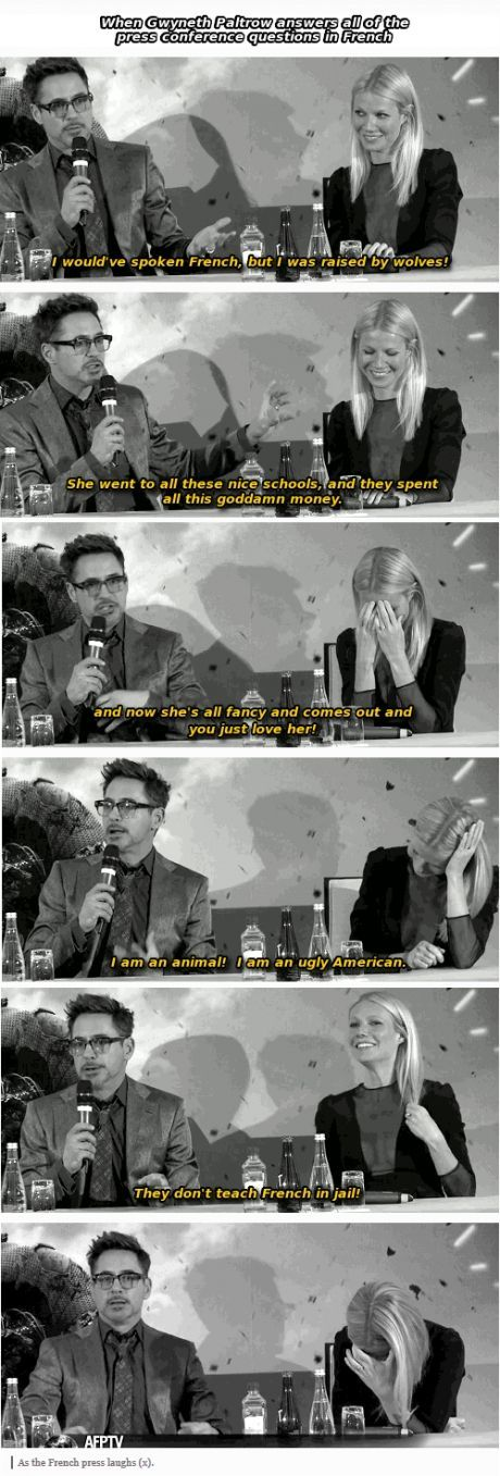 Robert Downey Jr. on Gwyneth Paltrow's speaking French during an interview. WIN.