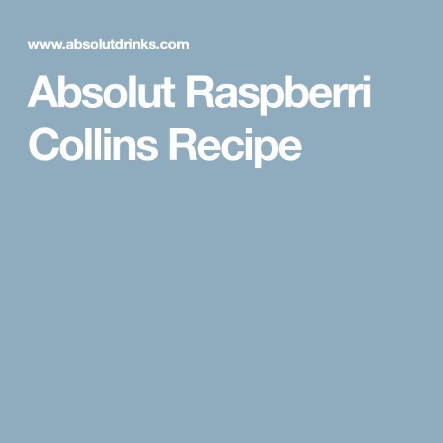 Absolut Raspberri Collins Recipe