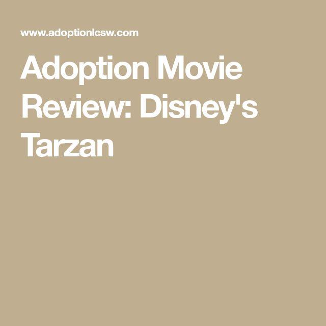 Adoption Movie Review: Disney's Tarzan