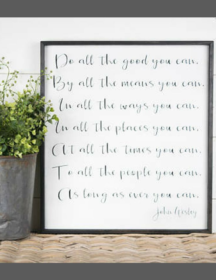 Do All The Good You Can By All The Means You Can John Wesley