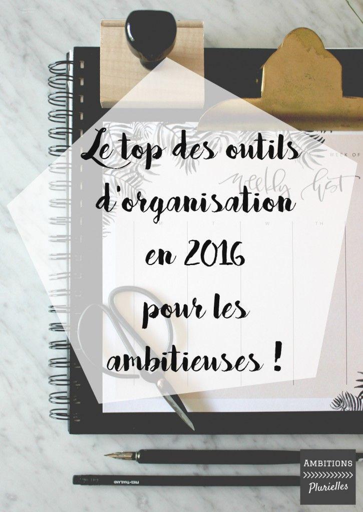 Le top des outils d'organisation pour les ambitieuses en 2016