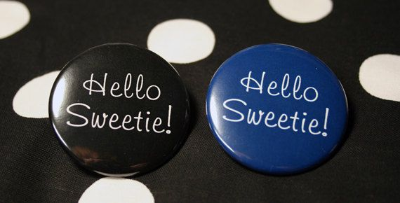 Hello Sweetie  #Whovian  Button Keychain Magnet by BayleafButtons, $1.60  #riversong
