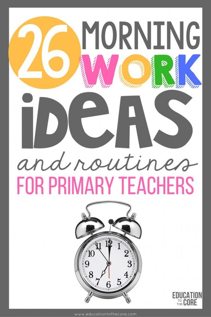 26 Morning Work Ideas and for Primary Teachers. Gather ideas for routines that will work for your kindergarten, 1st, or 2nd grade classroom. Plus FREEBIES!