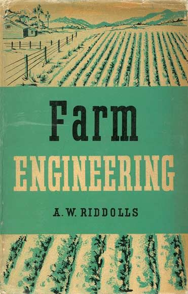 Cover of 'Farm engineering' by A. W. Riddolls, published by Government Printer, Wellington, 1958.