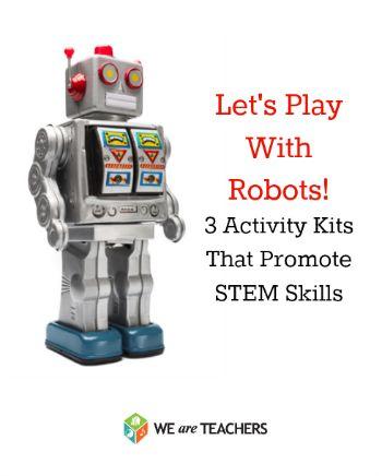 Let's Play With Robots! 3 Activity Kits That Promote STEM Skills #weareteachers