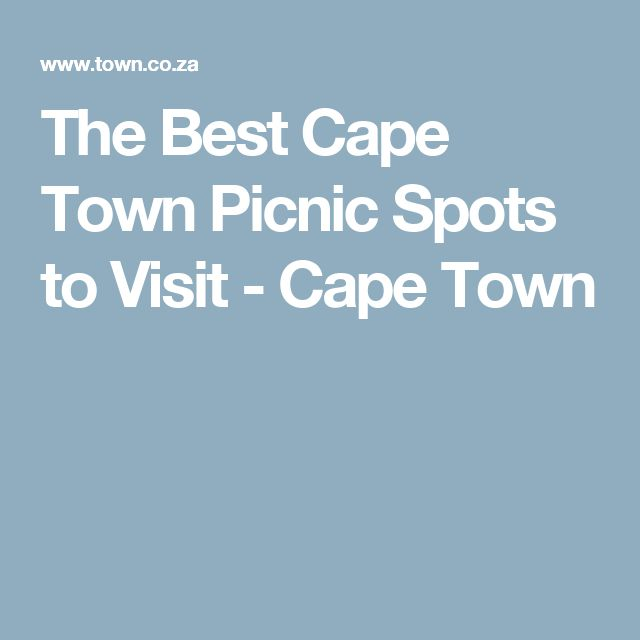 The Best Cape Town Picnic Spots to Visit - Cape Town