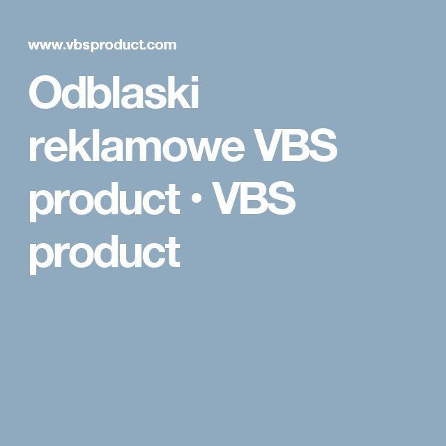 Odblaski reklamowe VBS product • VBS product