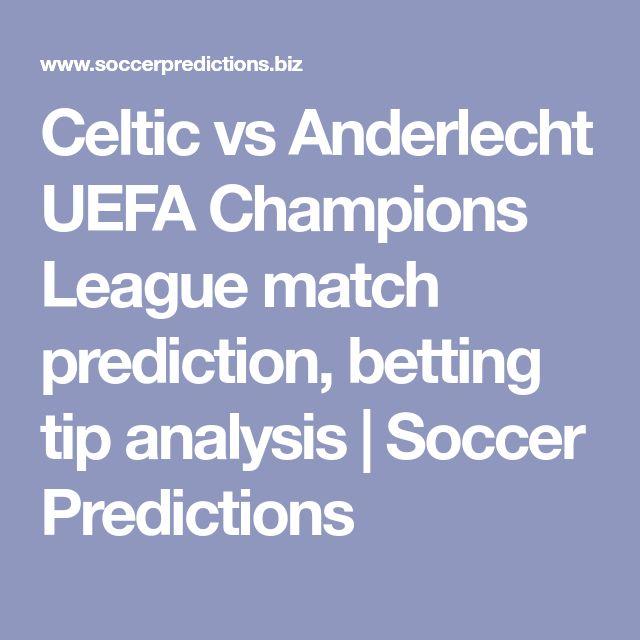 #Celtic vs #Anderlecht #UEFA #ChampionsLeague #match #prediction #bettingtip analysis | #Soccer #Predictions