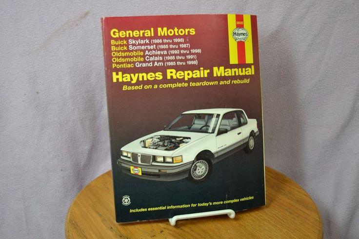Haynes 38025 Repair Manual: Buick Skylark Somerset, Oldsmobile, Pontiac Grand Am