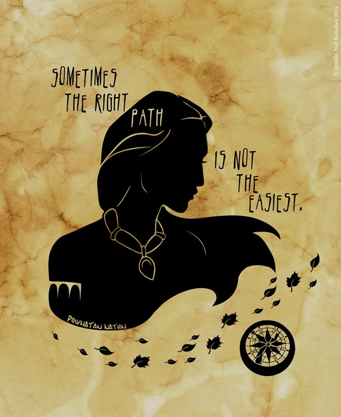 "Pocahontas silhouette, ""Somestime the right path is not the easiest."" Shadows & Light by Jennifer Jenell Konschak"
