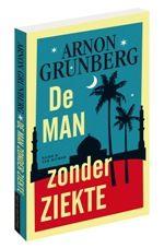 De nieuwe Grunberg: De man zonder ziekte. Nu in de (e)boekhandel.