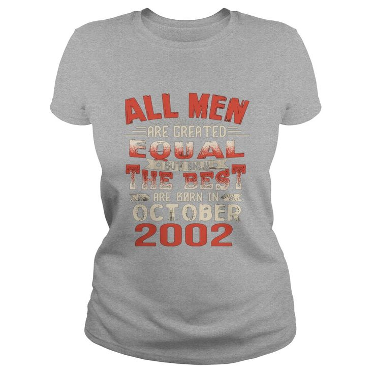 The Best Are Born In October 2002 15th Birthday Gifts Tee #gift #ideas #Popular #Everything #Videos #Shop #Animals #pets #Architecture #Art #Cars #motorcycles #Celebrities #DIY #crafts #Design #Education #Entertainment #Food #drink #Gardening #Geek #Hair #beauty #Health #fitness #History #Holidays #events #Home decor #Humor #Illustrations #posters #Kids #parenting #Men #Outdoors #Photography #Products #Quotes #Science #nature #Sports #Tattoos #Technology #Travel #Weddings #Women