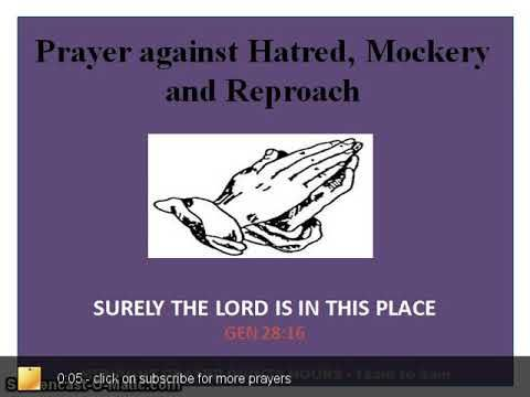 Prayer against hatred, mockery and reproach | Prayers Files