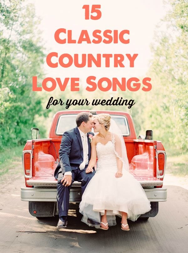 15 Classic Country Love Songs For Your Wedding