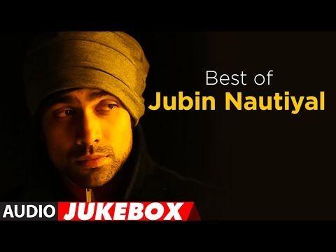 Best Of Jubin Nautiyal Songs | Audio Jukebox | Hindi Bollywood Songs 2017 | T-Series