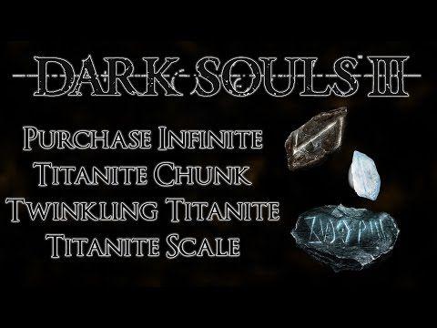 Dark Souls 3 How to Unlock Infinite Titanite Chunks - Twinkling Titanite - Titanite Scales - http://freetoplaymmorpgs.com/dark-souls-3/dark-souls-3-how-to-unlock-infinite-titanite-chunks-twinkling-titanite-titanite-scales
