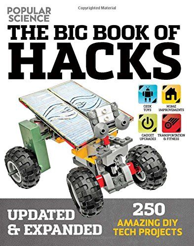 The Big Book of Hacks Popular Science  Revised Edition 264 Amazing DIY Tech Projects -- Check out the image by visiting the link. (Note:Amazon affiliate link) #HouseGadgetsAppliances