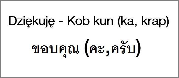 Słowniczek polsko - tajski: Dziękuję.   #Podroze #Travel #Tajlandia #podrozowanie #Thailand