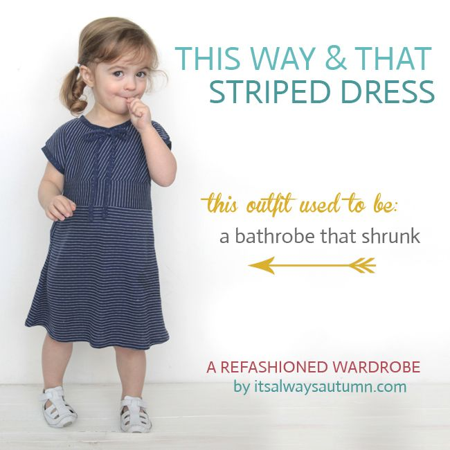 it's always autumn - itsalwaysautumn - this way & that stripes dress {a refashionedwardrobe}