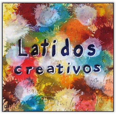 """""""Latidos Creativos"""" Art Journal. Proyecto Manos y Mente"""