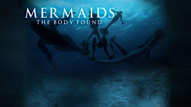 Mermaids The Body Found