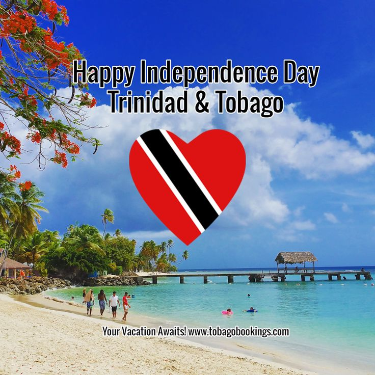 Happy Independence Day Trinidad and Tobago! Celebrating 54 years with all our great fans <3. #TrinidadAndTobago #Trinidad #Tobago #Caribbean #HappyIndependenceDay #IndependenceDay #TobagoBookings